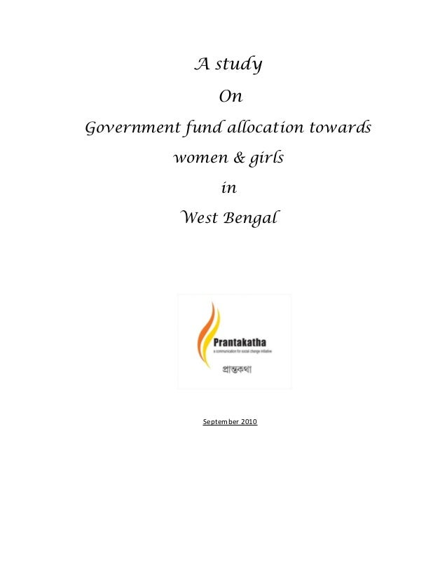 A study                 OnGovernment fund allocation towards          women & girls                  in           West Ben...