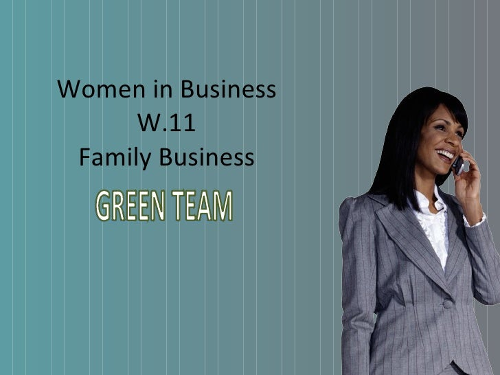Women in Business W.11 Family Business GREEN TEAM