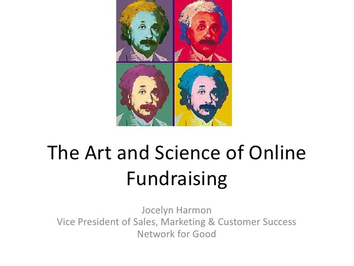 The Center for Anti-Violence EducationThe Art and Science of Online         Fundraising                     Jocelyn Harmon...