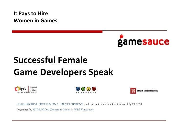 It Pays to Hire Women in Games: Successful Female Game Devs Speak