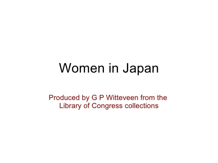 Women in Japan Produced by G P Witteveen from the  Library of Congress collections