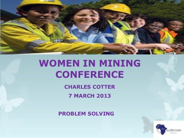 Women in mining congress problem solving 7 march 2013