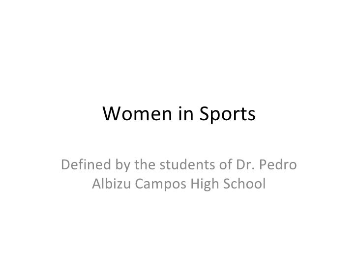 Women in Sports Defined by the students of Dr. Pedro Albizu Campos High School