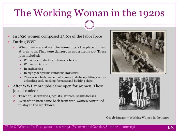 Did women started working during the 1920's? Doing what?