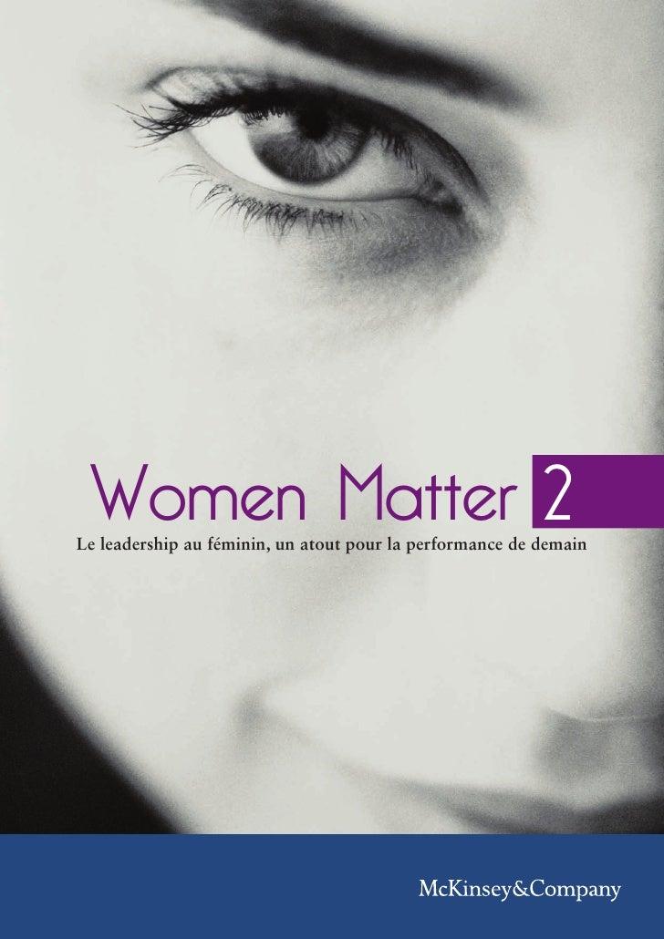 Women Matter 2 Le leadership au féminin, un atout pour la performance de demain