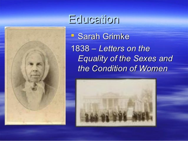 Sarah grimke letters on the equality of the sexes galleries 40