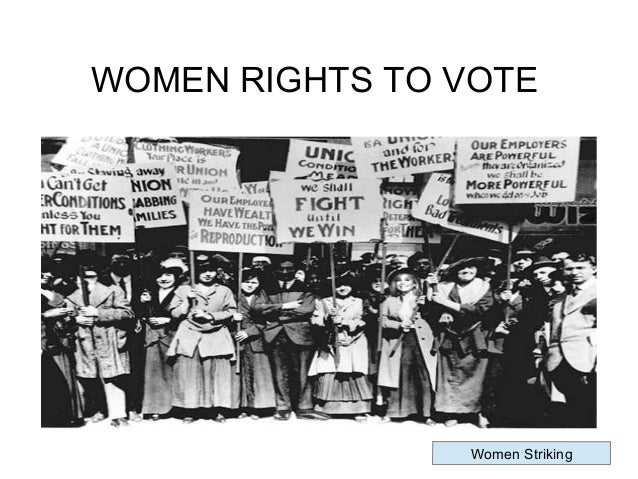 why did women deserve the right to vote Teaching women's rights from past to present (women in world history curriculum) teaching women's rights from past to present women's suffrage: a world wide movement ©1996-2018.