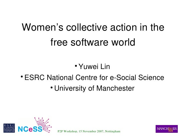 Women's collective action in the          free software world                       Yuwei Lin                           ● ...