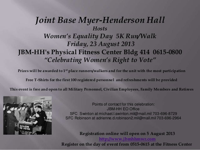 Joint Base Myer-Henderson Hall Hosts Women's Equality Day 5K Run/Walk Friday, 23 August 2013 JBM-HH's Physical Fitness Cen...