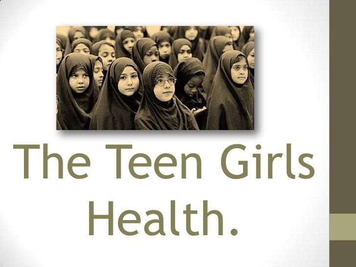 The Teen Girls   Health.