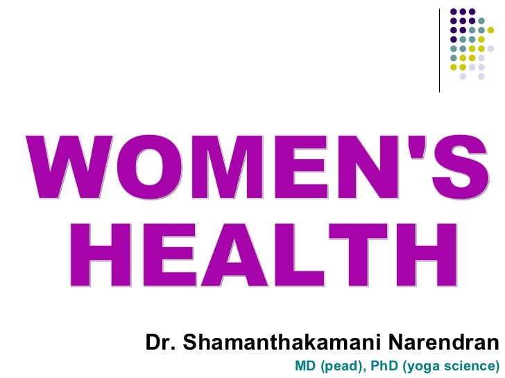 Dr. Shamanthakamani Narendran            MD (pead), PhD (yoga science)