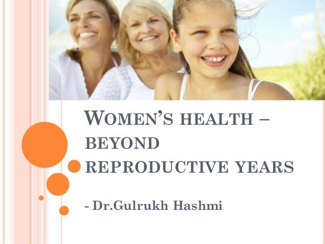 Women's health – beyond reproductive years