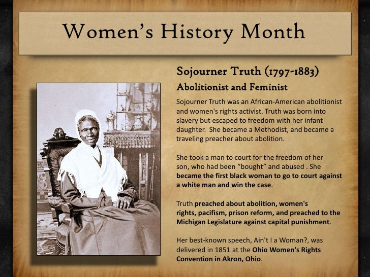 sojourner truths life as an african american abolitionist and womens rights activist Assignment #2 sojourner truths spiritual life sojourn womens rights activist african-american abolitionist and colton 1 savannah state university.