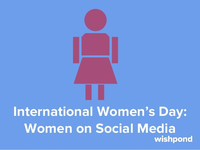International Women's Day: Women and Social Media