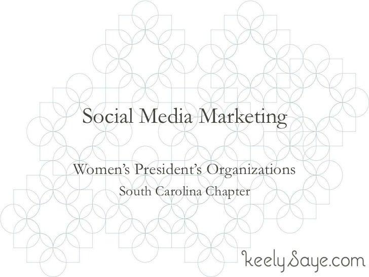 Social Media MarketingWomen's President's Organizations      South Carolina Chapter
