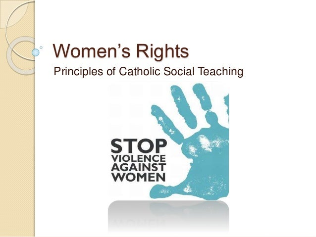 Women's Rights Principles of Catholic Social Teaching
