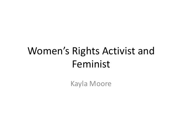 Women's rights activist and feminist