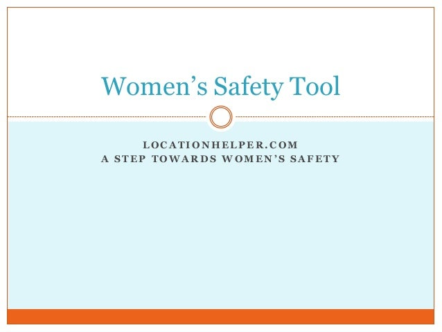 Women's safety tool