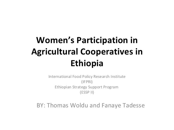 Women's Participation inAgricultural Cooperatives in          Ethiopia    International Food Policy Research Institute    ...