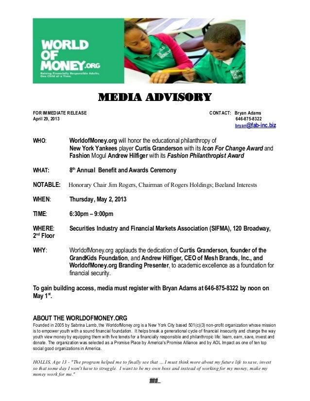 MEDIA ADVISORYFOR IMMEDIATE RELEASE CONTACT: Bryan AdamsApril 29, 2013 646-875-8322bryan@fab-inc.bizWHO: WorldofMoney.org ...