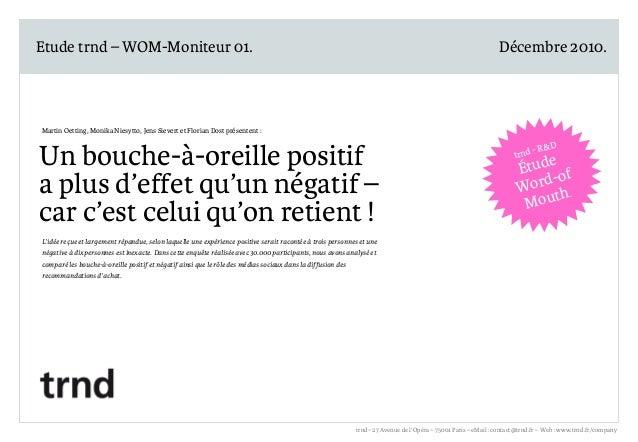 Etude trnd – WOM-Moniteur 01.  Décembre 2010. R&D trnd – WOM-Moniteur 01. Décembre 2010 – Page 1  Martin Oetting, Monika N...