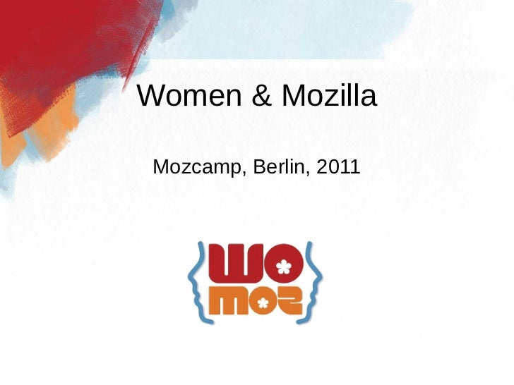 Women & Mozilla: what's been done & what's to come