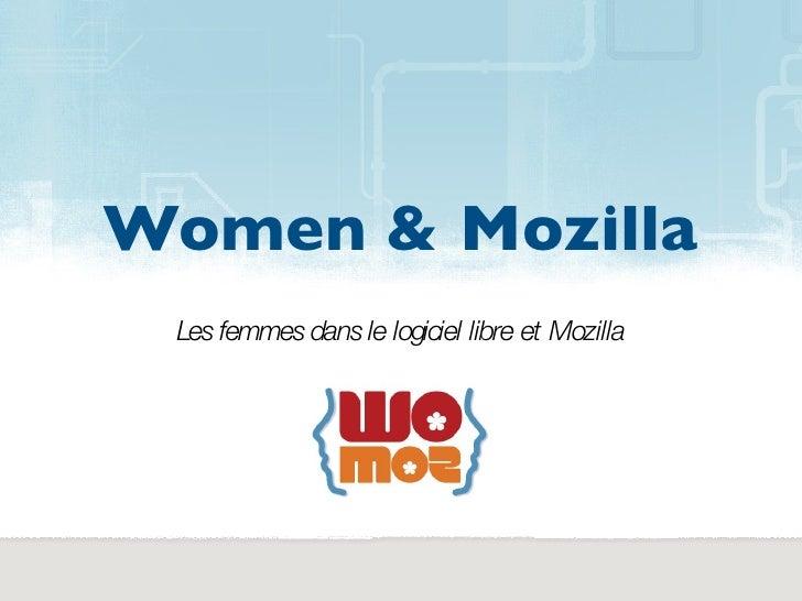 Women & Mozilla  Les femmes dans le logiciel libre et Mozilla