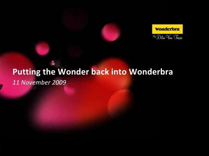 Putting the Wonder back into Wonderbra 11 November 2009