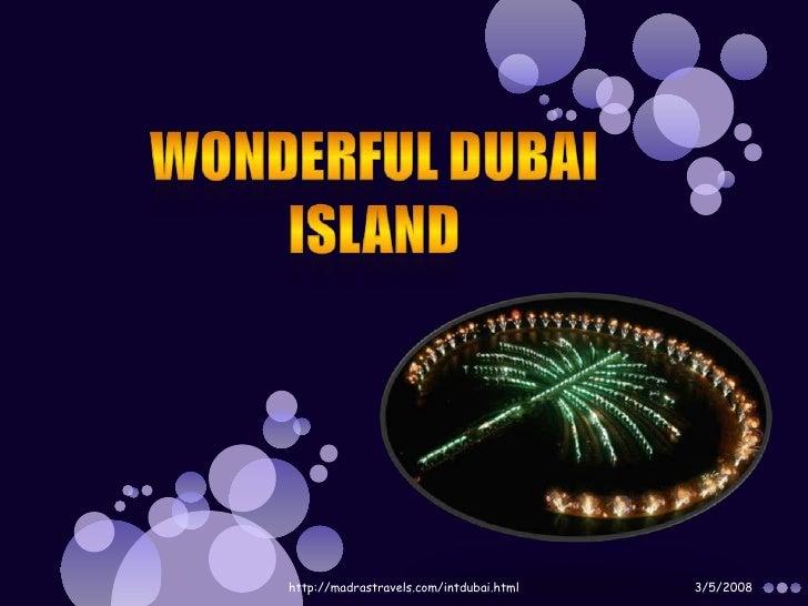 Wonderful Dubai Island