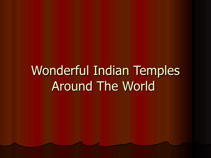 Wonderful Indian Temples Around The World