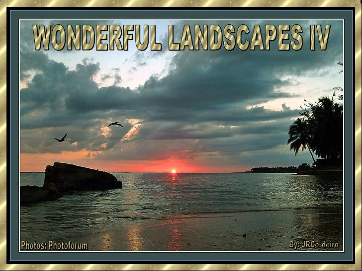 Wonderful Landscapes Iv  Jr Cordeiro
