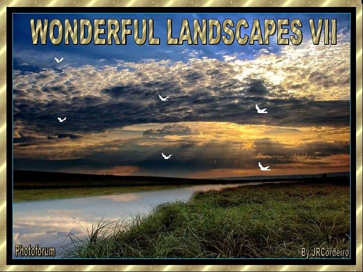 WONDERFUL LANDSCAPES VII Photoforum By JRCordeiro