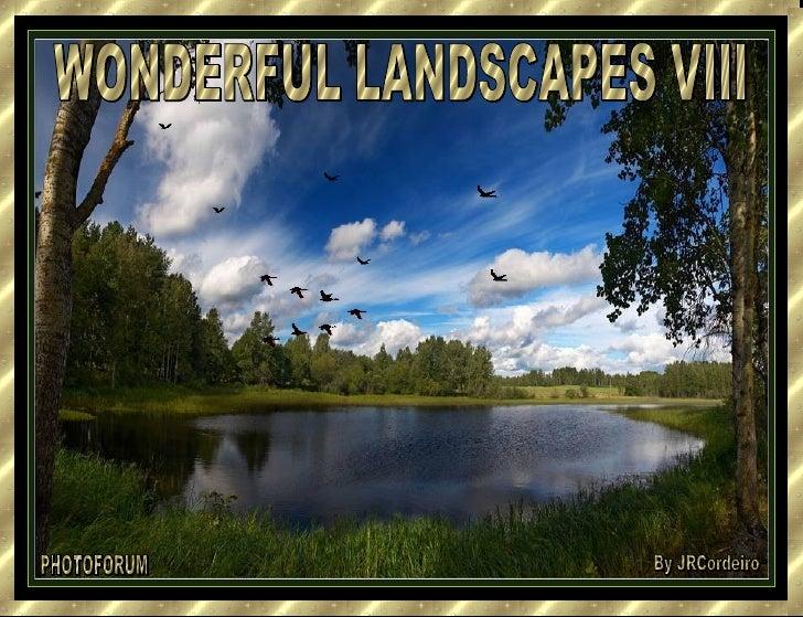 Wonderful Landscapes Viii  Jr Cordeiro