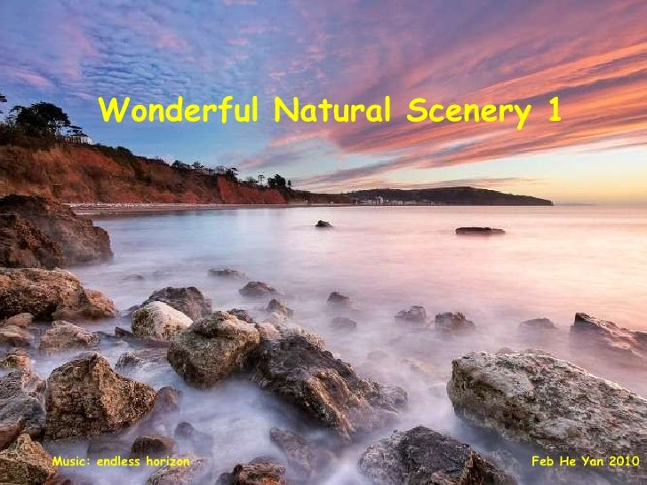 Wonderful Natural Scenery 1