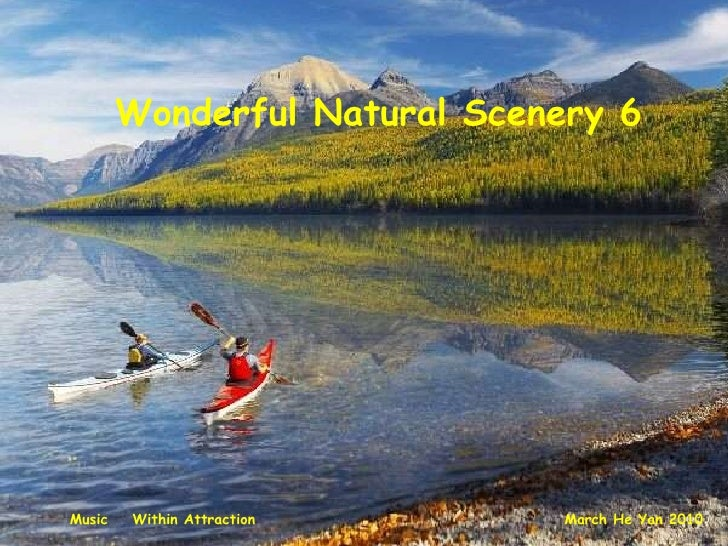 Wonderful Natural Scenery 6