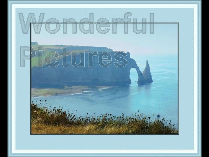 Wonderful Pictures