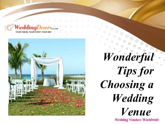 Wonderful Tips For Choosing A Wedding Venue