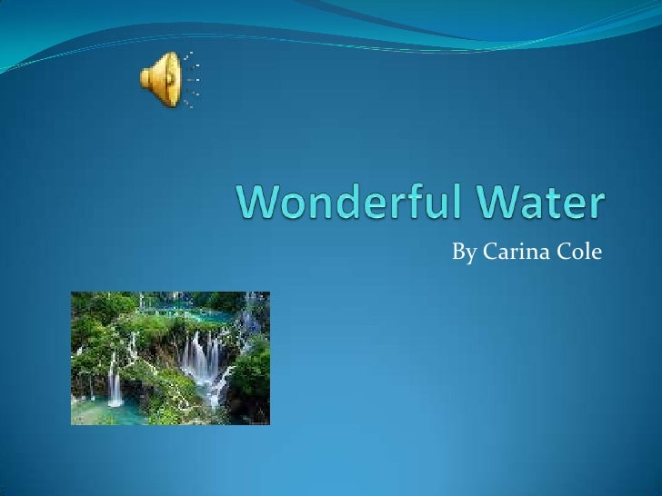 Wonderful waterppp