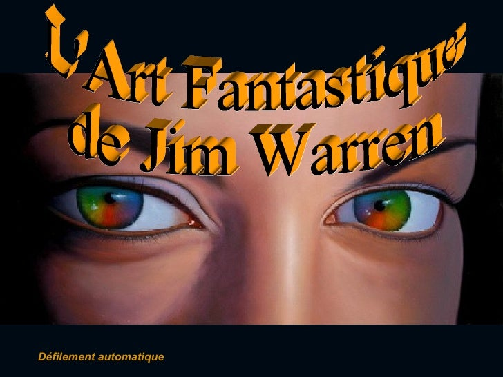 Défilement automatique L'Art Fantastique  de Jim Warren