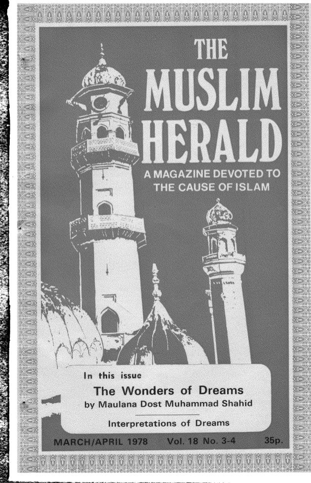 A MONTHLY MAGAZINE DEVOTED TO THE CAUSE OF ISLAM 16 GRE§SENHALL ROAD LONDON, S.W.18 SQL The Muslim Herald is the official ...