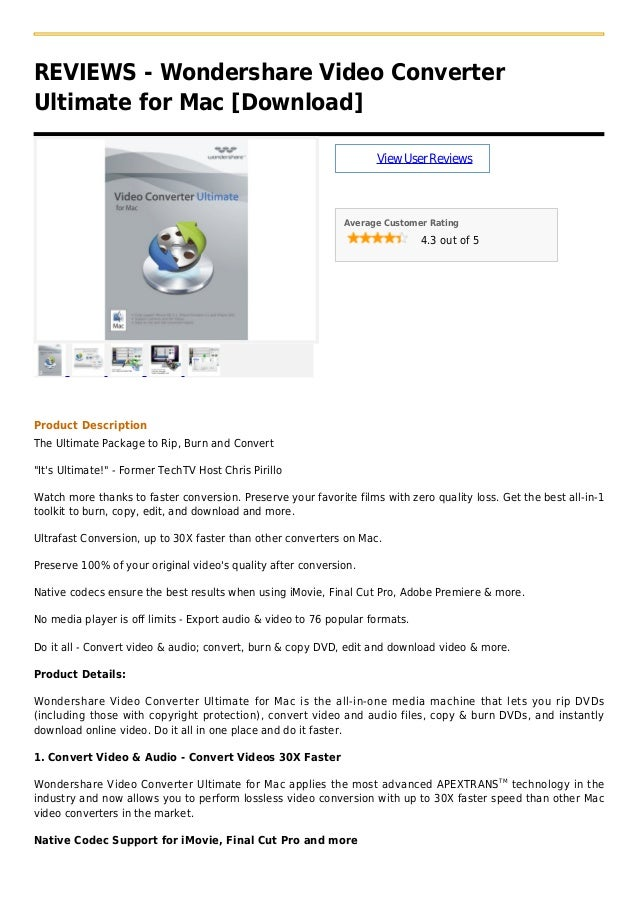 REVIEWS - Wondershare Video ConverterUltimate for Mac [Download]ViewUserReviewsAverage Customer Rating4.3 out of 5Product ...