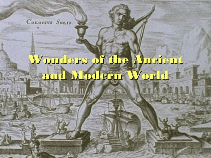 Wonders of the ancient and modern world4