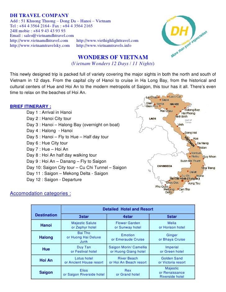 DH TRAVEL COMPANY Add : 51 Khuong Thuong – Dong Da – Hanoi – Vietnam Tel : +84 4 3564 2164 - Fax : +84 4 3564 2165 24H mob...