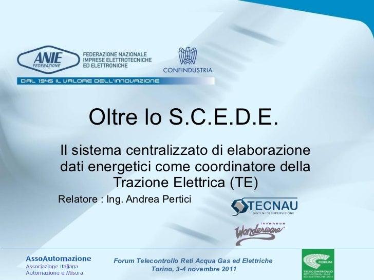 Oltre lo S.C.E.D.E.  Il sistema centralizzato di elaborazione dati energetici come coordinatore della Trazione Elettrica (...