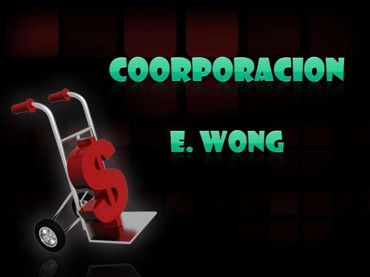 COORPORACION<br />e. WONG<br />