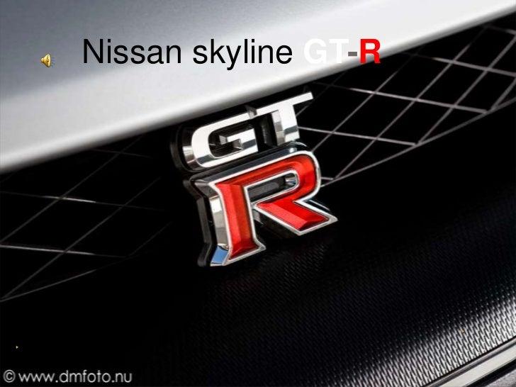 Nissan skylineGT-R<br />