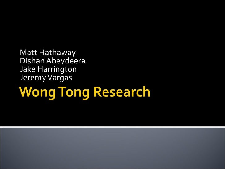 Wong tong research