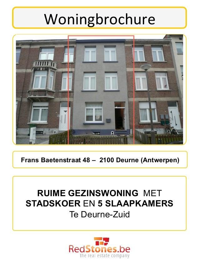 Woningbrochure Frans Baetenstraat 48 – 2100 Deurne (Antwerpen)   RUIME GEZINSWONING MET STADSKOER EN 5 SLAAPKAMERS      ...