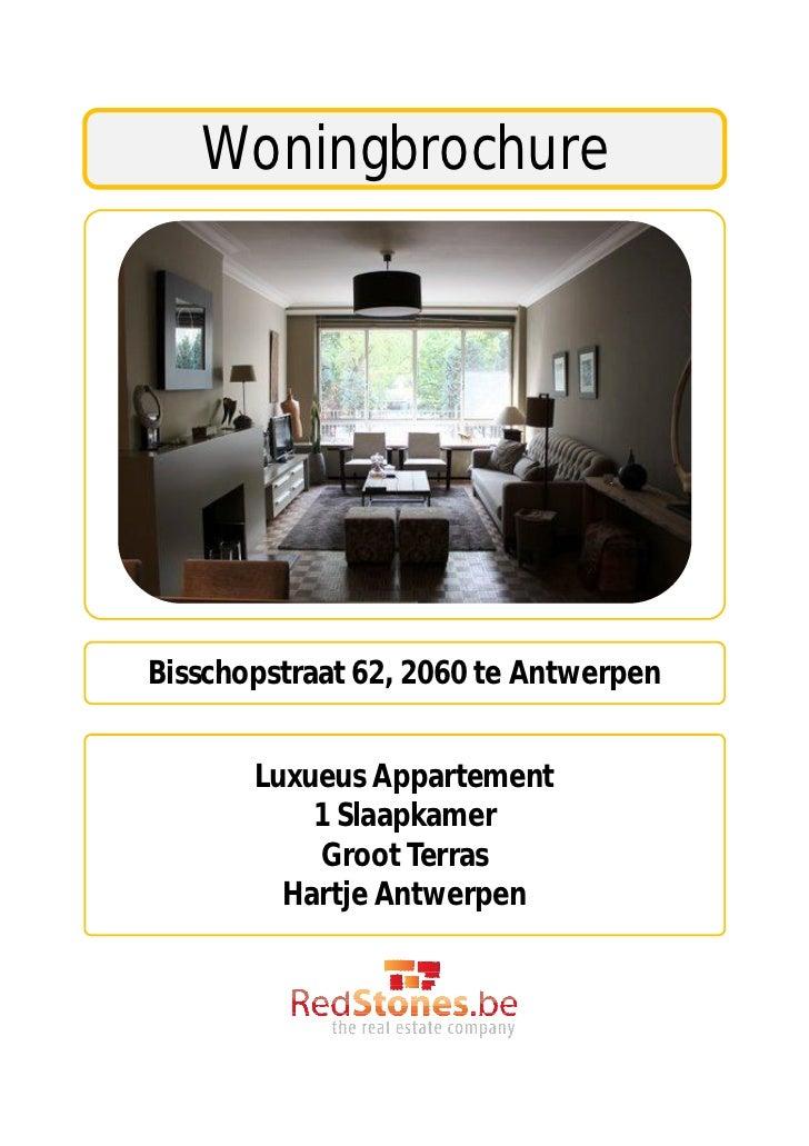 WoningbrochureBisschopstraat 62, 2060 te Antwerpen       Luxueus Appartement           1 Slaapkamer           Groot Terras...