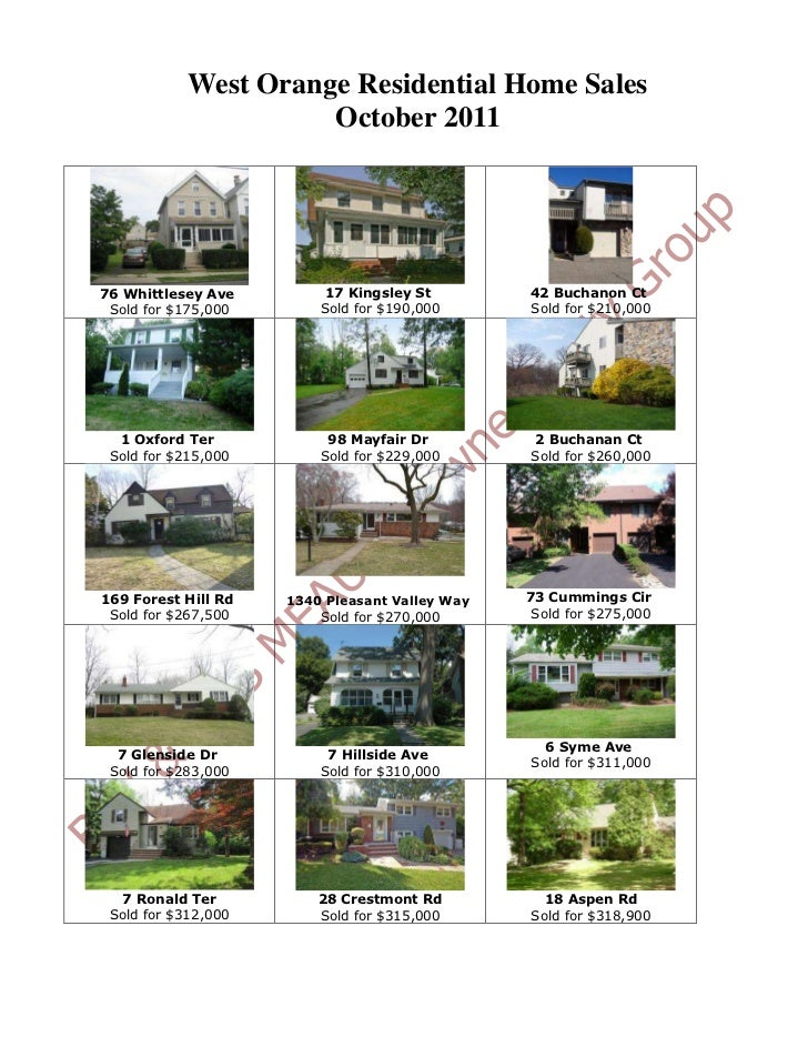 West Orange Residential Home Sales                      October 201176 Whittlesey Ave         17 Kingsley St        42 Buc...